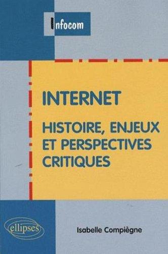 internet-histoire-enjeux-et-perspectives-critiques