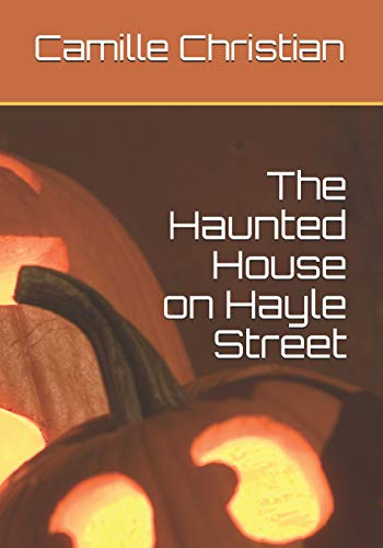 The Haunted House on Hayle Street