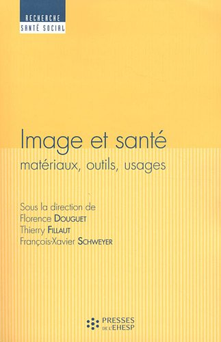 Image et sant : Matriaux, outils, usages