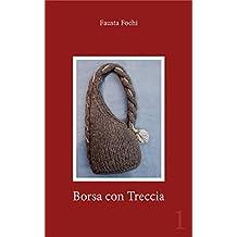 Borsa con Treccia (Italian Edition)