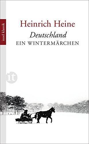 Deutschland. Ein Wintermärchen (insel taschenbuch)