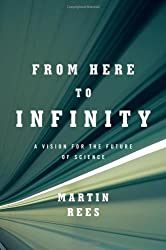 From Here to Infinity: A Vision for the Future of Science