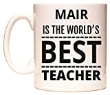 MAIR IS THE WORLDS BEST TEACHER Becher von WeDoMugs
