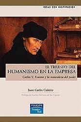 El triunfo del humanismo en la empresa (Fuera de colección Out of series)