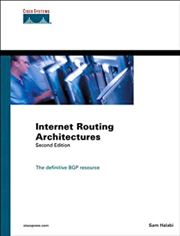 Internet Routing Architectures (2nd Edition) (Networking Technology) by [Halabi, Sam]