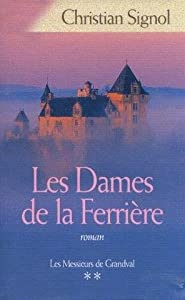 """Afficher """"Les messieurs de Grandval n° 2 Les dames de la Ferrière"""""""