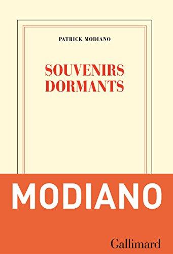 Souvenirs dormants (2017) - Patrick Modiano sur Bookys