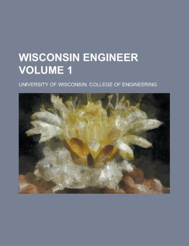 Wisconsin Engineer Volume 1