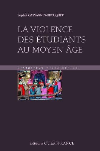 VIOLENCE DES ETUDIANTS AU MOYEN AGE