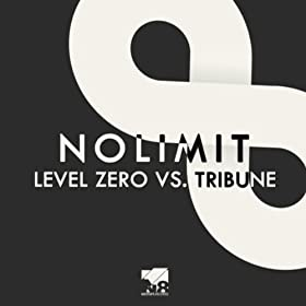 Level Zero vs. Tribune-No Limit