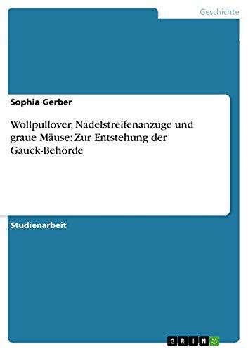 Wollpullover, Nadelstreifenanzüge und graue Mäuse: Zur Entstehung der Gauck-Behörde