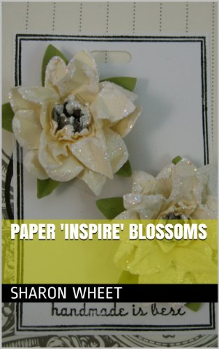 Paper 'Inspire' Blossoms (English Edition) - Distress Papier
