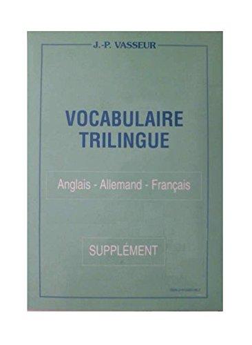 Vocabulaire trilingue : Anglais-allemand-français