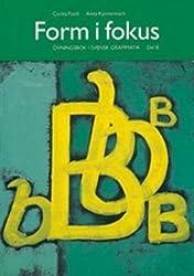 Form I Fokus: Ovningsbok I Svensk Grammatik: Book B
