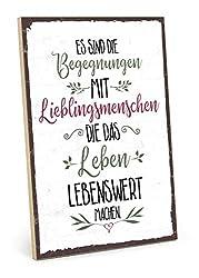 TypeStoff Holzschild mit Spruch - BEGEGNUNGEN MIT Lieblingsmenschen - im Vintage-Look mit Zitat als Geschenk und Dekoration zum Thema Freundschaft (19,5 x 28,2 cm)