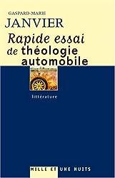 Rapide essai de théologie automobile