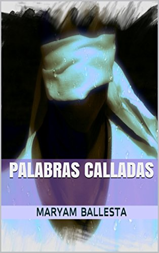 PALABRAS CALLADAS