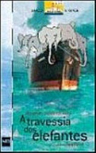 A Travessia Dos Elefantes (Em Portuguese do Brasil)