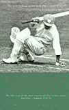 Bodyline Autopsy: The Full Story of the Most Sensational Test Cricket Series: Australia vs England 1932-33