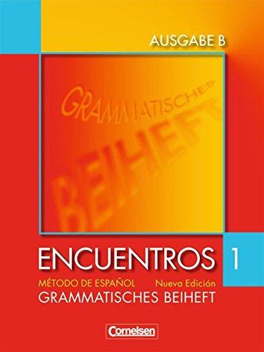 Encuentros - Ausgabe B / Band 1 - Grammatisches Beiheft,