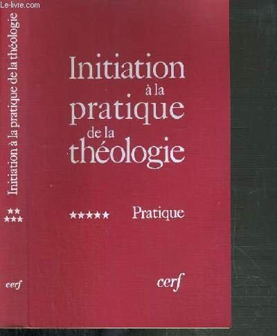 Initiation à la pratique de la théologie : Tome 4, Ethique
