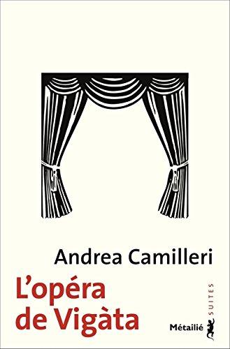 L'Opéra de Vigàta par Andrea Camilleri