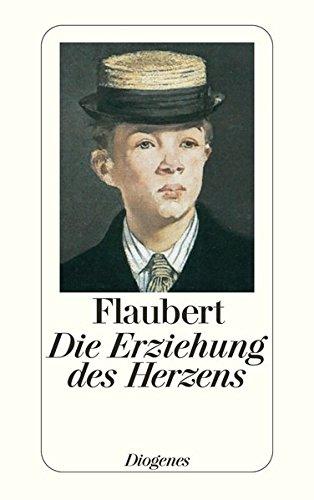 Die Erziehung des Herzens: Geschichte eines jungen Mannes (detebe, Band 20723)