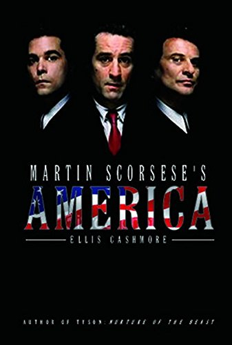 Martin Scorsese's America (PALS–Polity America Through the Lens series)