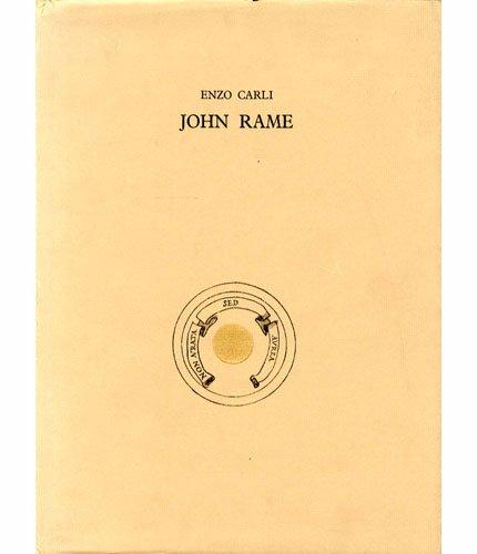 John Rame. Con tre poesie di Dino Carlesi, Carlo Munari e Piero Bargagli