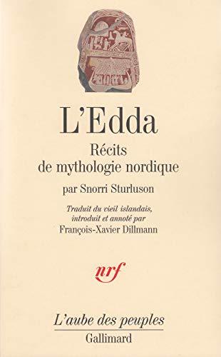 L'Edda: Récits de mythologie nordique (L'aube des peuples)