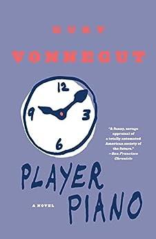 Player Piano by [Vonnegut, Kurt]