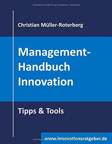 Management-Handbuch Innovation: Tipp & Tools