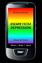 Slimline Secrets: Escape from Depression (Slimline Secrets Series)
