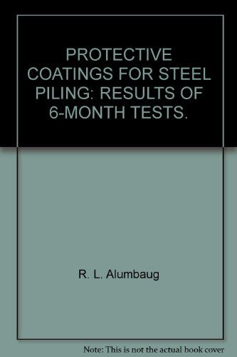 protective-coatings-for-steel-piling-results-of-6-month-tests