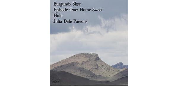 Home Sweet Hole (Burgundy Skye Book 1)
