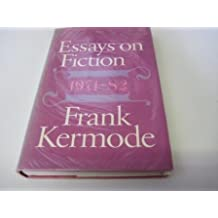 The Art of Telling: Essays on Fiction by Frank Kermode (1983-09-07)