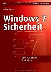 Windows 7 Sicherheit: Das Anti-Scareware-Buch