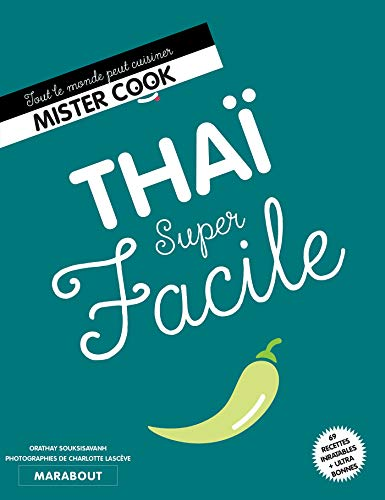 Super Facile Thaï par  Orathay Souksisavanh