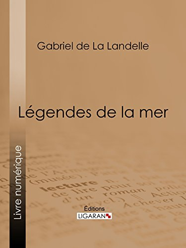 Légendes de la mer (French Edition)