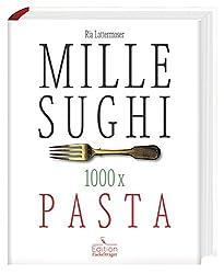 Mille-Sughi - 1000 x Pasta