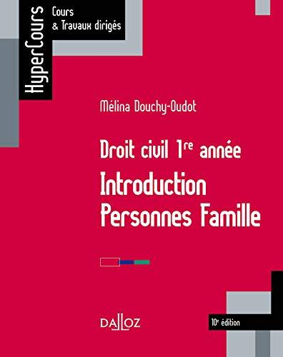 Droit civil 1re année. Introduction Personnes Famille - 10e éd.: INTRO PERSONNES FAMILLE
