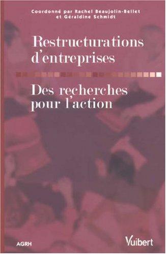 Restructurations d'entreprises : Des recherches pour l'action