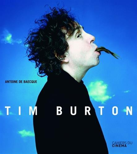 Tim Burton par Antoine de Baecque