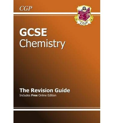GCSE Chemistry Revision Guide (with Online Edition) (A*-G Course)