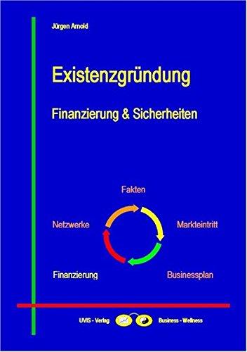 Existenzgründung: Finanzierung & Sicherheiten (Business-Themen)
