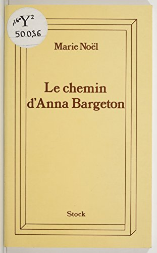Le chemin d'Anna Bargeton (Bibliothèque Stock) (French Edition)