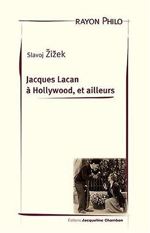 Jacques Lacan à Hollywood, et
