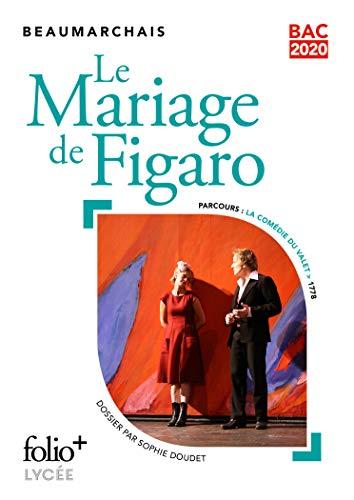 Bac 2020:Le Mariage de Figaro par Beaumarchais