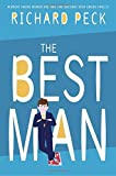 The Best Man by Richard Peck (2016-09-20)