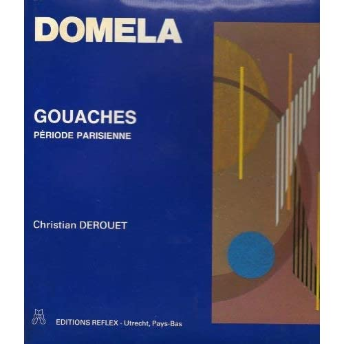 DOMELA GOUACHES PERIODE PARISIENNE